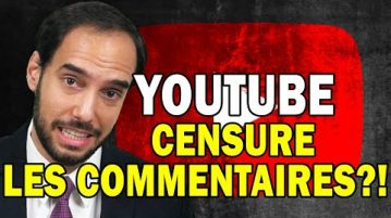 YouTube censure les commentaires ?!